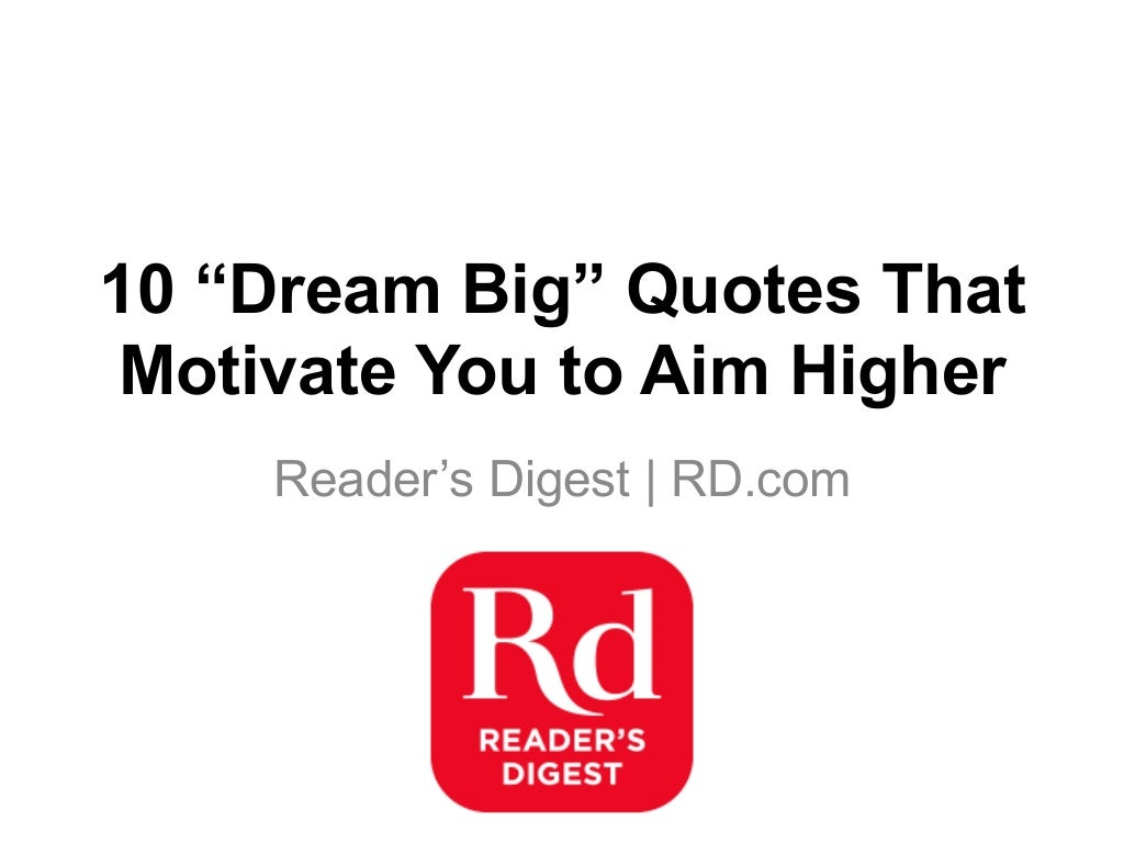 10 Quotes That Motivate You to Aim Higher