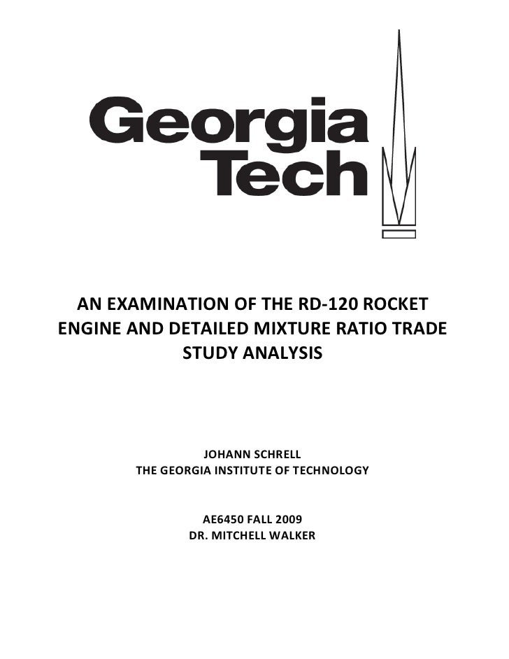 AN EXAMINATION OF THE RD-120 ROCKETENGINE AND DETAILED MIXTURE RATIO TRADE            STUDY ANALYSIS                 JOHAN...