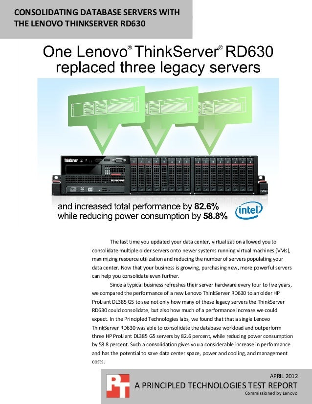 CONSOLIDATING DATABASE SERVERS WITHTHE LENOVO THINKSERVER RD630                         The last time you updated your dat...