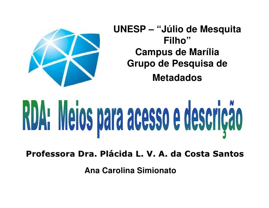 "UNESP – ""Júlio de Mesquita                             Filho""                       Campus de Marília                     ..."