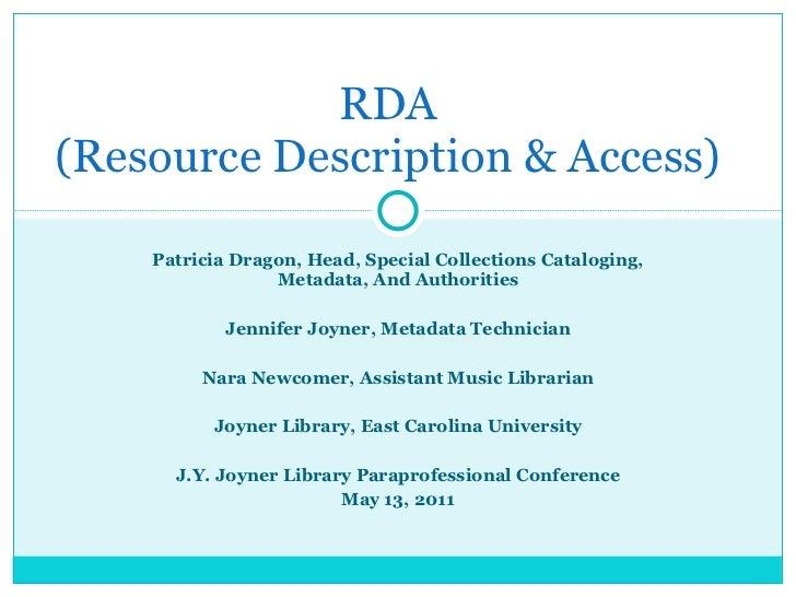Patricia Dragon, Head, Special Collections Cataloging, Metadata, And Authorities Jennifer Joyner, Metadata Technician Nara...