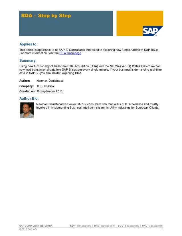 RDA – Step by Step  Applies to: This article is applicable to all SAP BI Consultants interested in exploring new functiona...