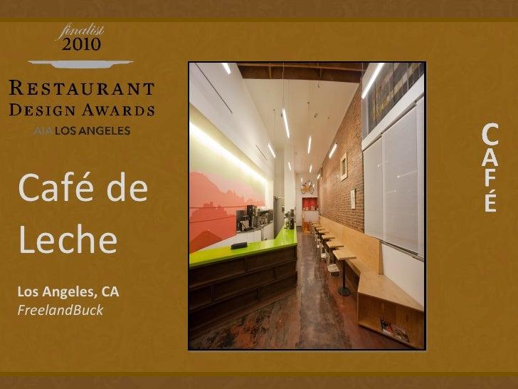 Cafe De Leche Los Angeles Ca