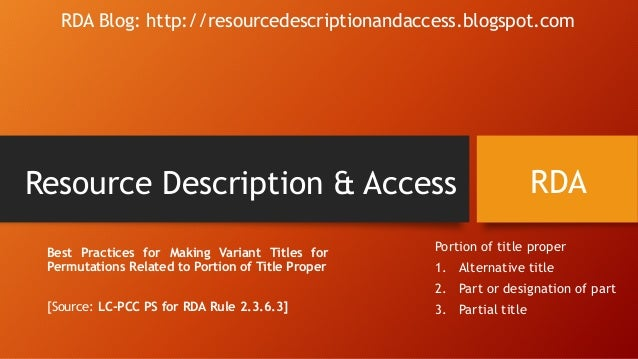 Resource Description & Access Best Practices for Making Variant Titles for Permutations Related to Portion of Title Proper...