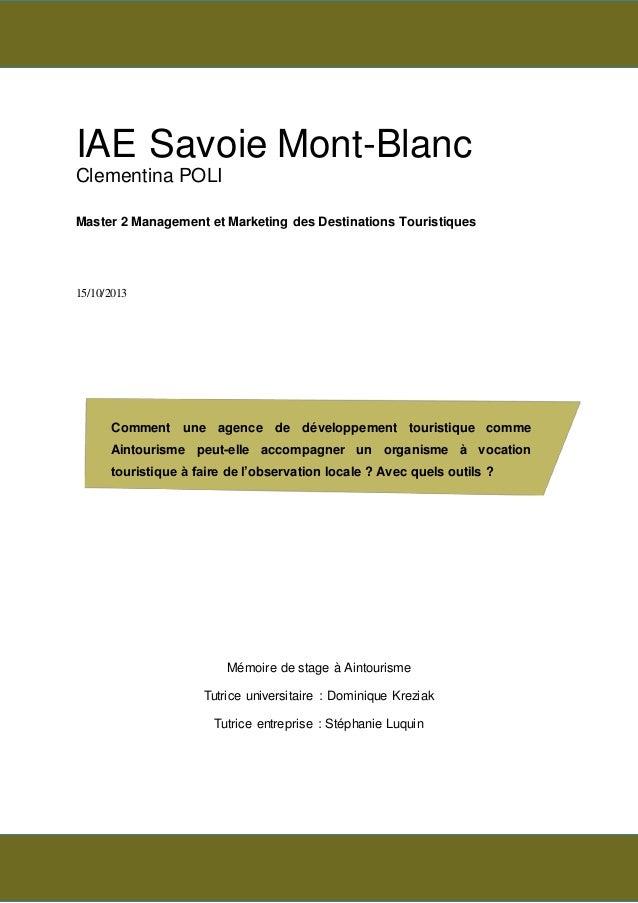IAE Savoie Mont-Blanc Clementina POLI Master 2 Management et Marketing des Destinations Touristiques 15/10/2013 Mémoire de...