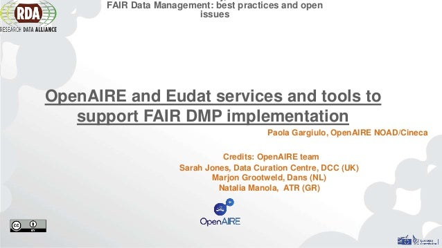 Credits: OpenAIRE team Sarah Jones, Data Curation Centre, DCC (UK) Marjon Grootweld, Dans (NL) Natalia Manola, ATR (GR) FA...