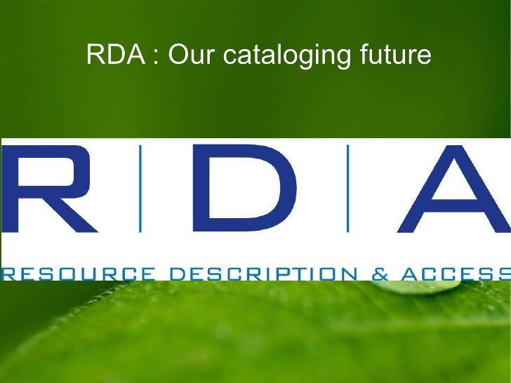 RDA : Our cataloging future