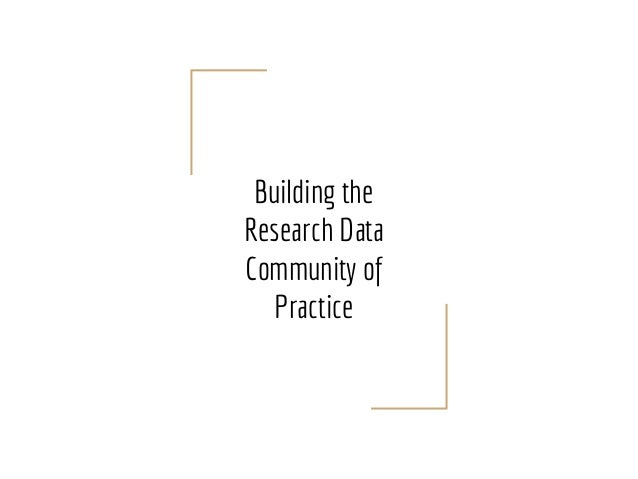 Building the Research Data Community of Practice