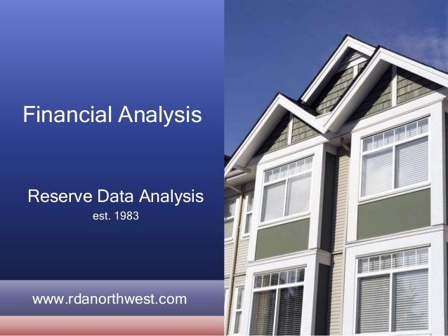 Financial Analysis Reserve Data Analysis est. 1983 www.rdanorthwest.com