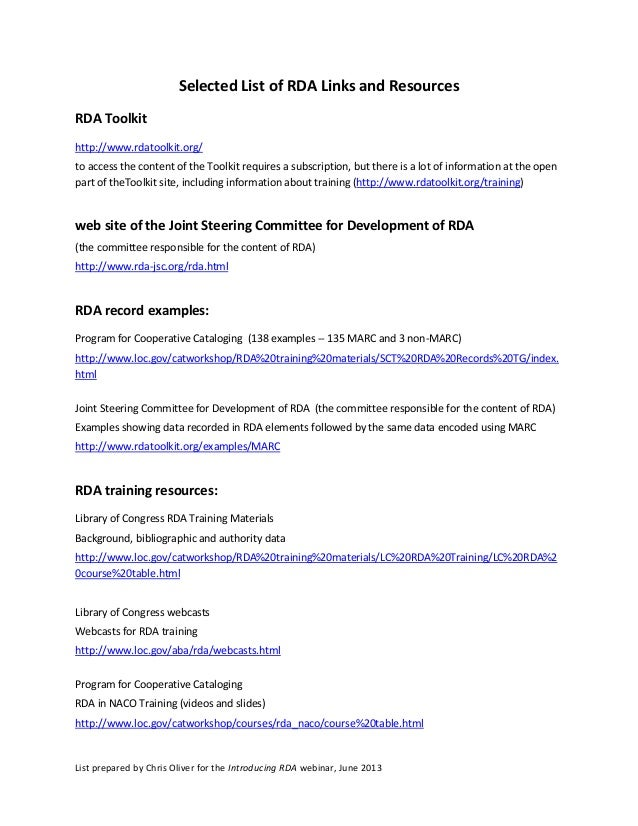 List prepared by Chris Oliver for the Introducing RDA webinar, June 2013Selected List of RDA Links and ResourcesRDA Toolki...