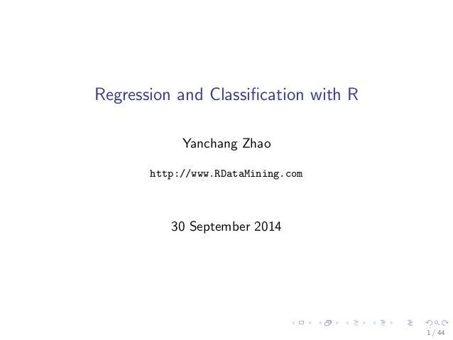 Regression and Classi