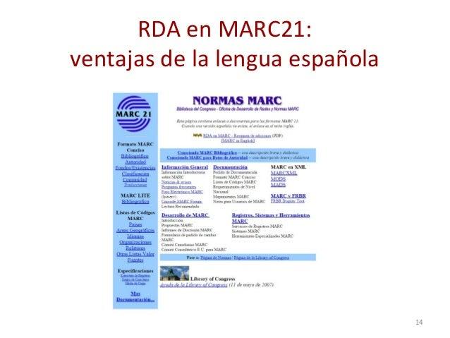 RDA en MARC21: ventajas de la lengua española 14