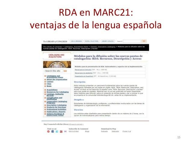 RDA en MARC21: ventajas de la lengua española 15
