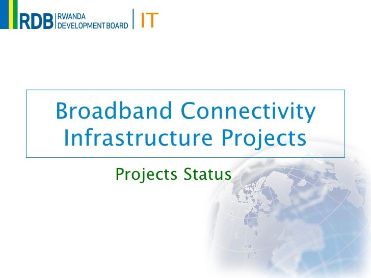 ITBroadband Connectivity Infrastructure Projects     Projects Status