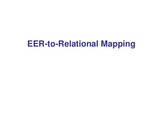 EER-to-Relational Mapping