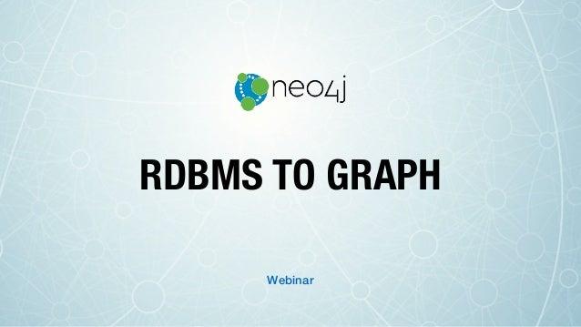 RDBMS TO GRAPH Webinar