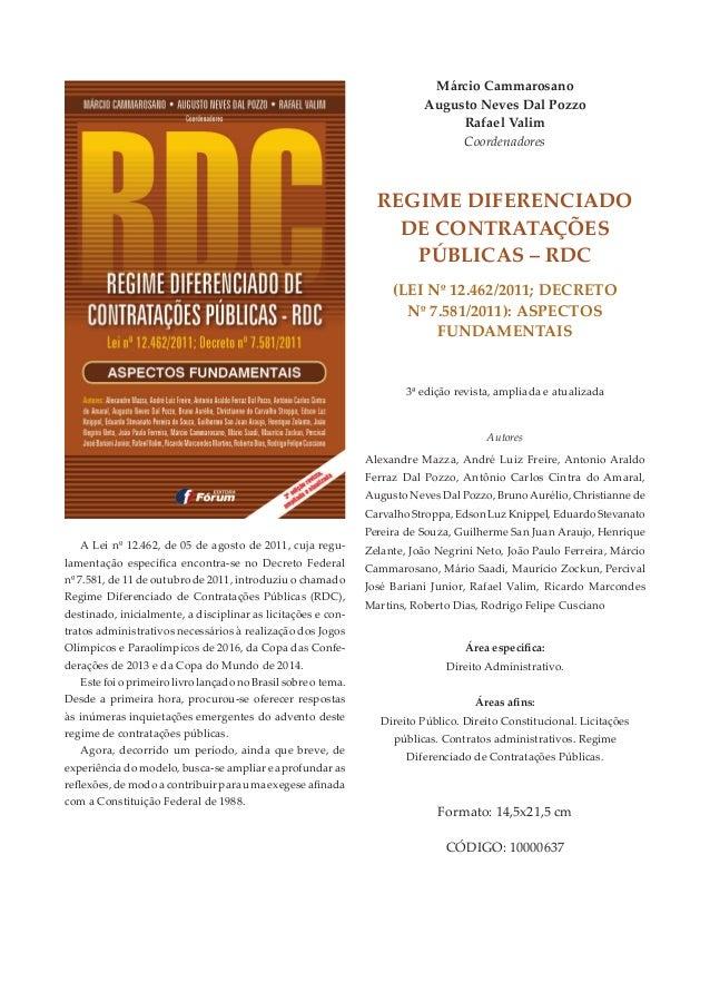 Márcio Cammarosano Augusto Neves Dal Pozzo Rafael Valim Coordenadores RegiMe DifeReNCiADo De CoNtRAtAções PúbliCAs – RDC (...