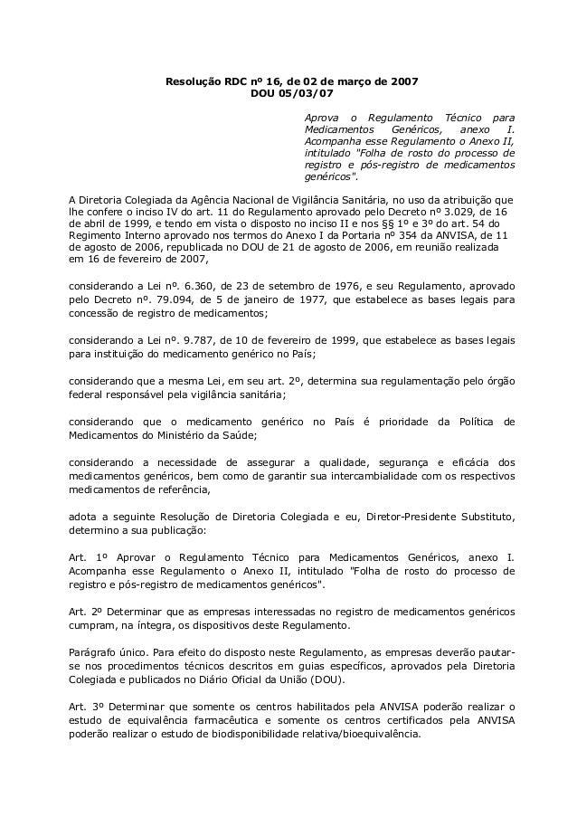 Resolução RDC nº 16, de 02 de março de 2007                                 DOU 05/03/07                                  ...