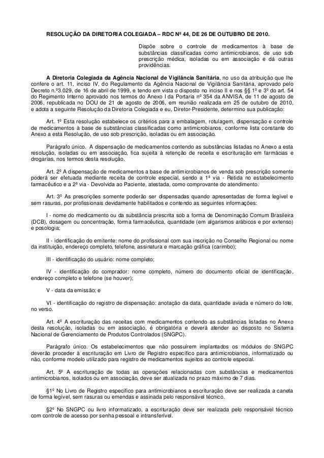 RESOLUÇÃO DA DIRETORIA COLEGIADA – RDC Nº 44, DE 26 DE OUTUBRO DE 2010. Dispõe sobre o controle de medicamentos à base de ...