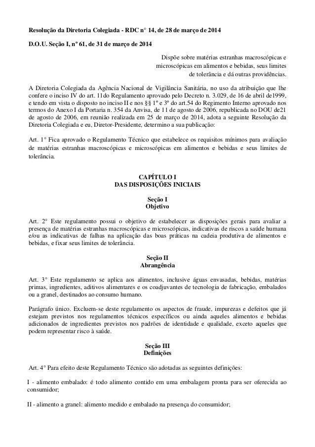 Resolução da Diretoria Colegiada - RDC n° 14, de 28 de março de 2014 D.O.U. Seção I, nº 61, de 31 de março de 2014 Dispõe ...