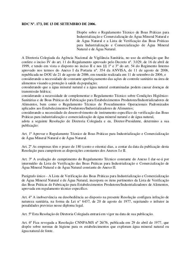RDC Nº. 173, DE 13 DE SETEMBRO DE 2006. Dispõe sobre o Regulamento Técnico de Boas Práticas para Industrialização e Comerc...