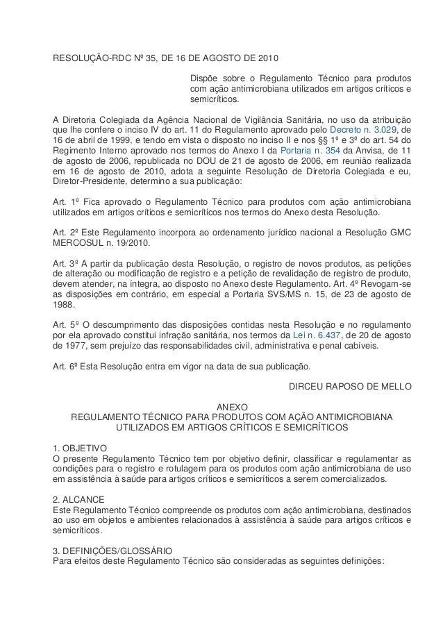 RESOLUÇÃO-RDC Nº 35, DE 16 DE AGOSTO DE 2010 Dispõe sobre o Regulamento Técnico para produtos com ação antimicrobiana util...