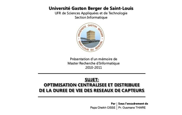 Université Gaston Berger de Saint-Louis      UFR de Sciences Appliquées et de Technologie                  Section Informa...