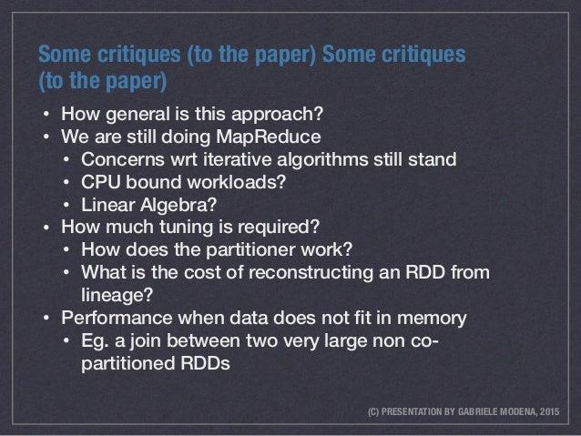 (C) PRESENTATION BY GABRIELE MODENA, 2015 Some critiques (to the paper) Some critiques (to the paper) • How general is thi...