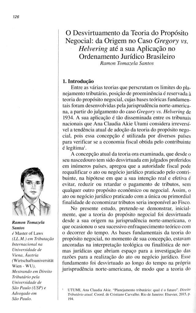 126 Ramon Tomazela Santos é Master of Laws (LL.M.) em Tributação Internacional na Universidade de Viena, Áustria (Wirtscha...