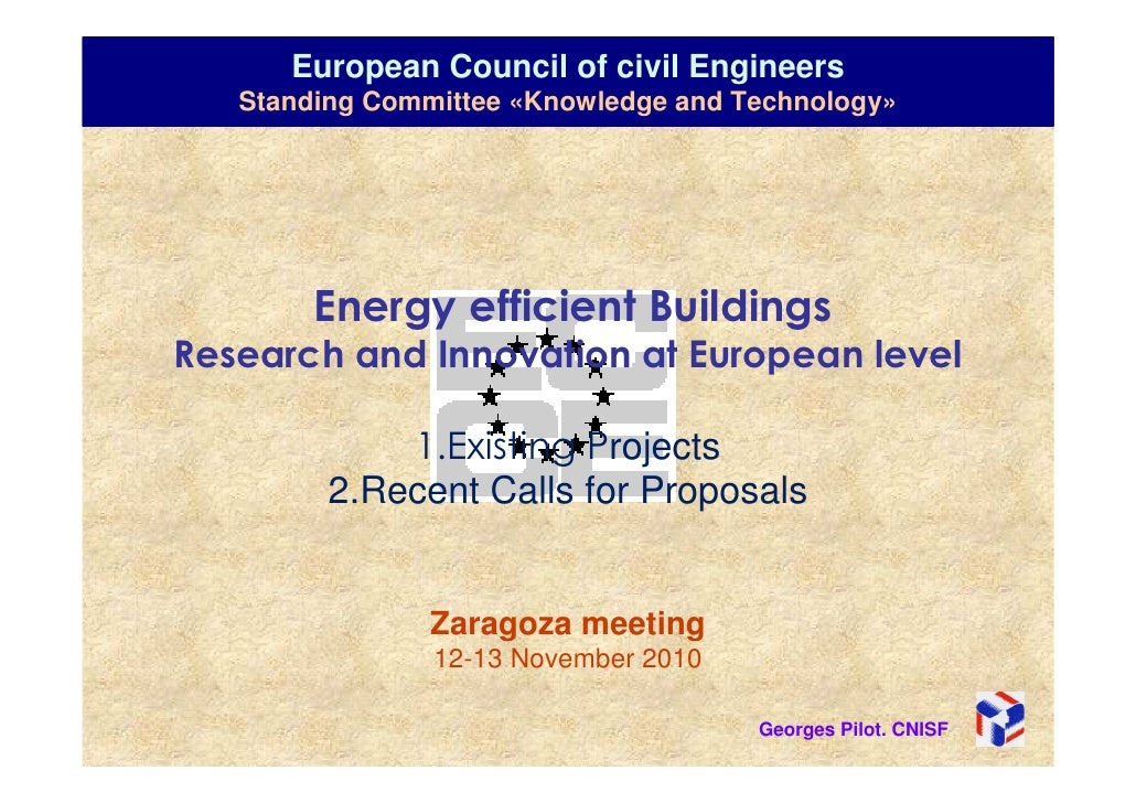 European Council of civil Engineers   Standing Committee «Knowledge and Technology»        Energy efficient BuildingsResea...