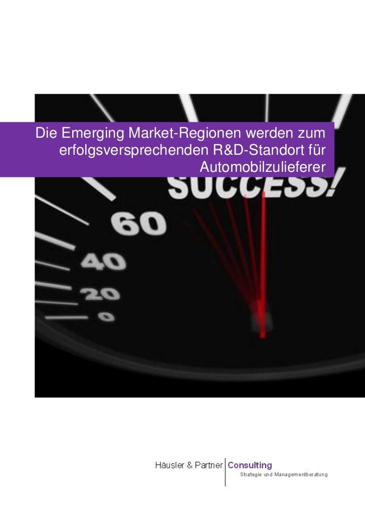 Die Emerging Market-Regionen werden zum   erfolgsversprechenden R&D-Standort für                       Automobilzulieferer