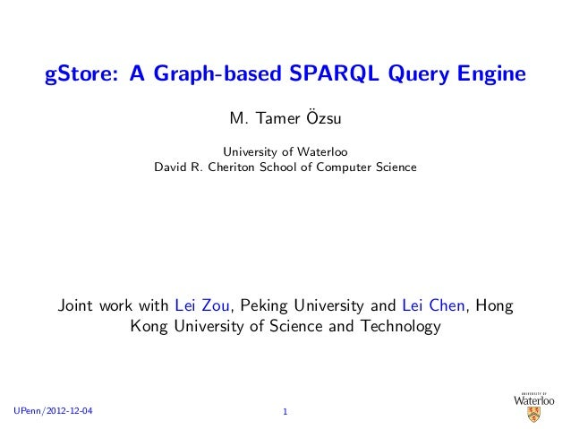 gStore: A Graph-based SPARQL Query Engine                                         ¨                                M. Tame...