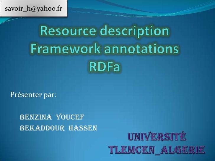 savoir_h@yahoo.fr Présenter par:    Benzina Youcef    Bekaddour Hassen