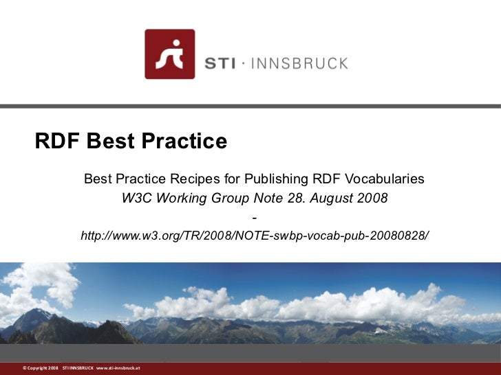 RDF Best Practice                          Best Practice Recipes for Publishing RDF Vocabularies                          ...