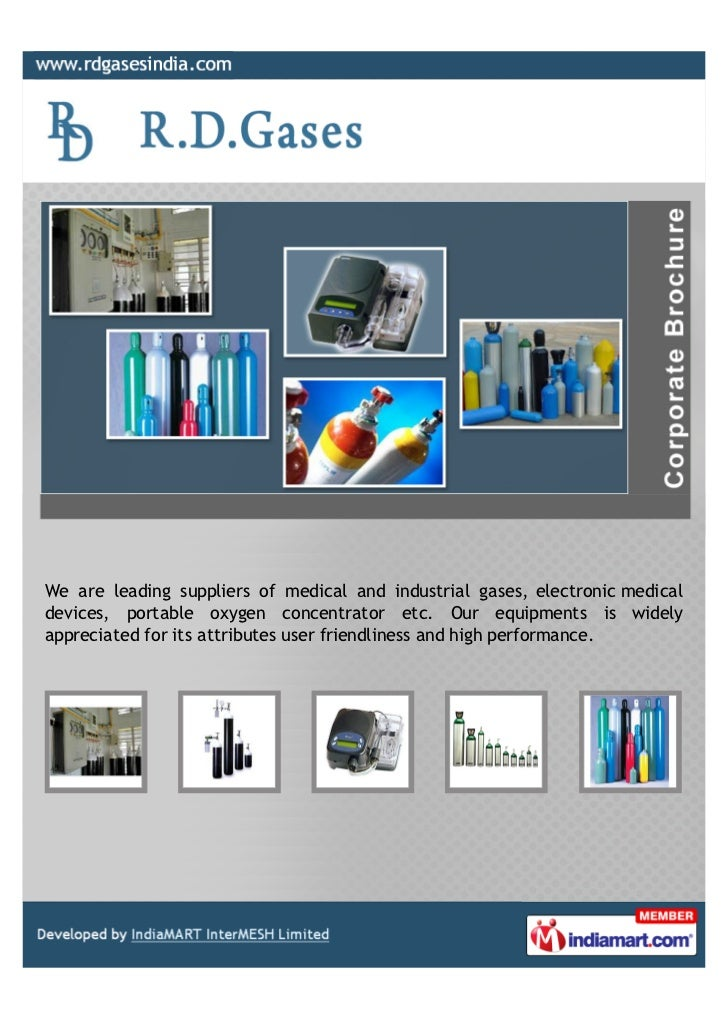 We are leading suppliers of medical and industrial gases, electronic medicaldevices, portable oxygen concentrator etc. Our...