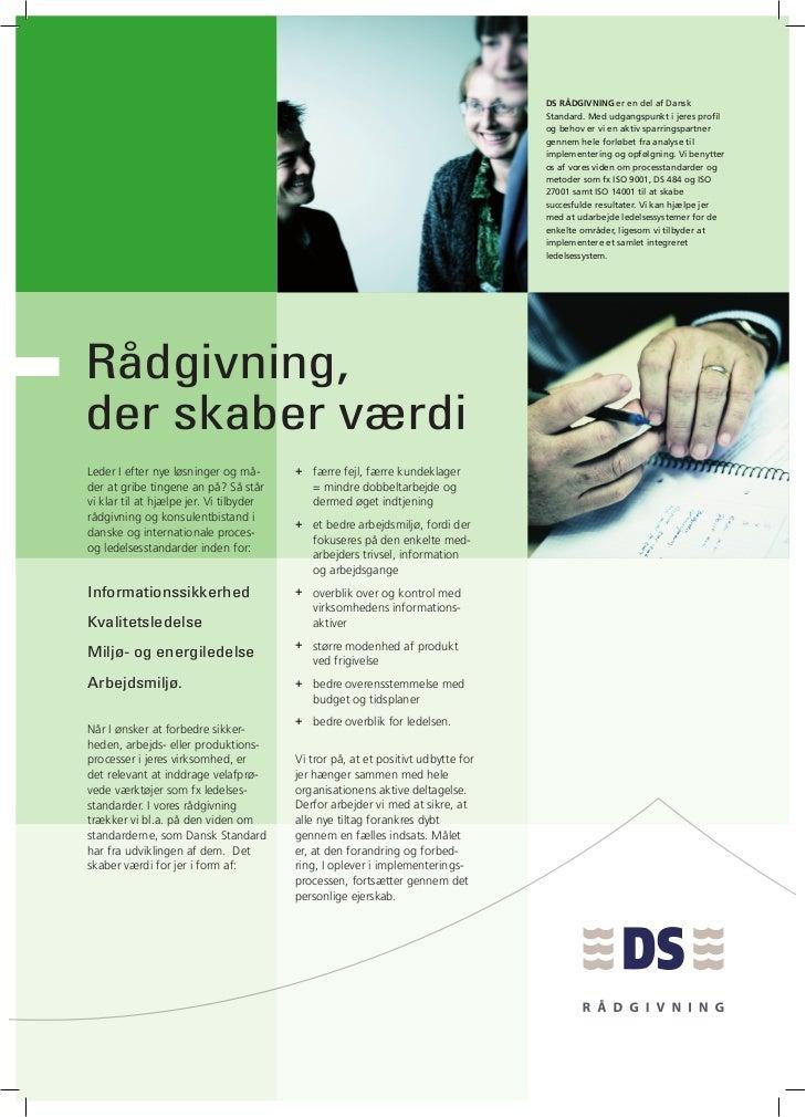 DS RÅDGIVNING er en del af Dansk                                                                                  Standard...