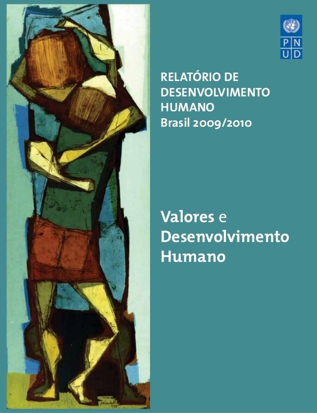 relatório de desenvolvimento humano Brasil 2009/2010  Valores e Desenvolvimento Humano