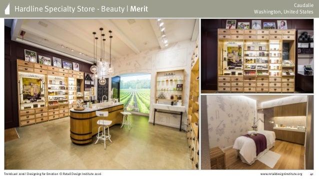 www.retaildesigninstitute.org 51Trendcast 2016 | Designing for Emotion © Retail Design Institute 2016 Social Credo by Litt...