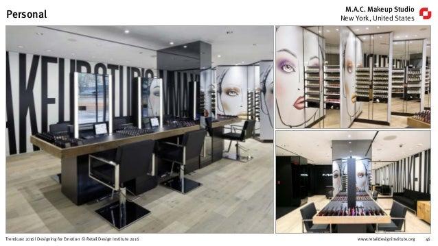 www.retaildesigninstitute.org 57Trendcast 2016 | Designing for Emotion © Retail Design Institute 2016 Slow Beauty Brands K...