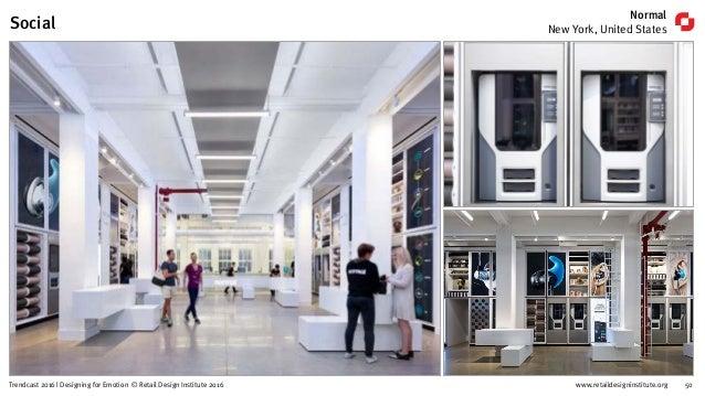 www.retaildesigninstitute.org 61Trendcast 2016 | Designing for Emotion © Retail Design Institute 2016 Kikki.K, London Unit...