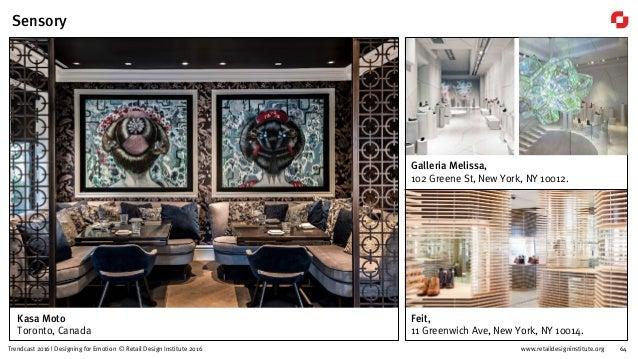 www.retaildesigninstitute.org 79Trendcast 2016 | Designing for Emotion © Retail Design Institute 2016 Temp And Common Area...