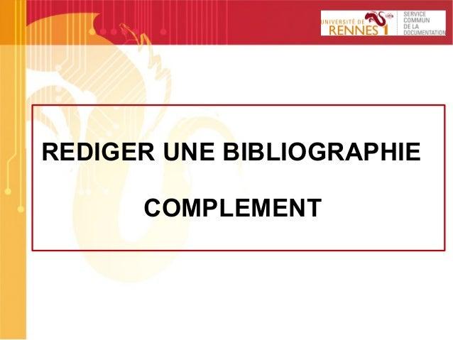 1 REDIGER UNE BIBLIOGRAPHIE COMPLEMENT