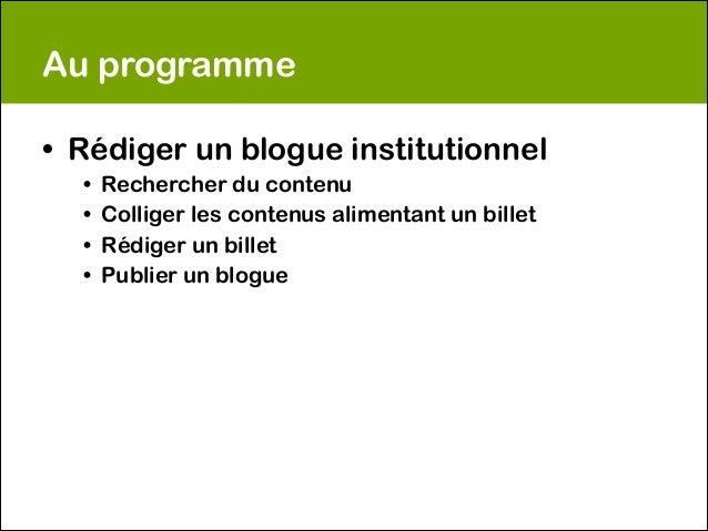 Rédiger pour un blogue institutionnel Slide 2
