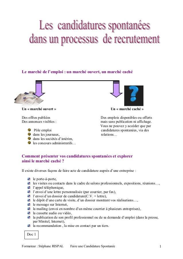 Le marché de l'emploi : un marché ouvert, un marché caché Un « marché ouvert » Un « marché caché » Des offres publiées Des...