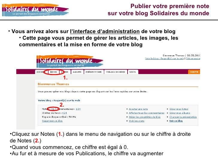 <ul><li>Vous arrivez alors sur  l'interface d'administration  de votre blog </li></ul><ul><ul><li>Cette page vous permet d...