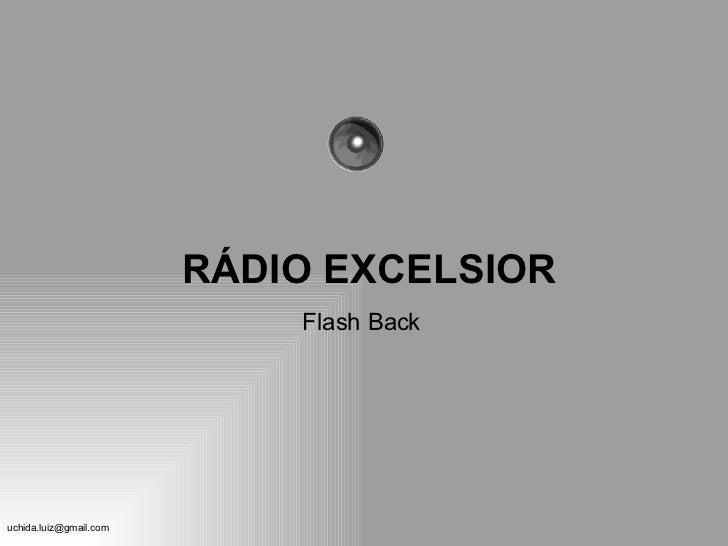 RÁDIO EXCELSIOR Flash Back