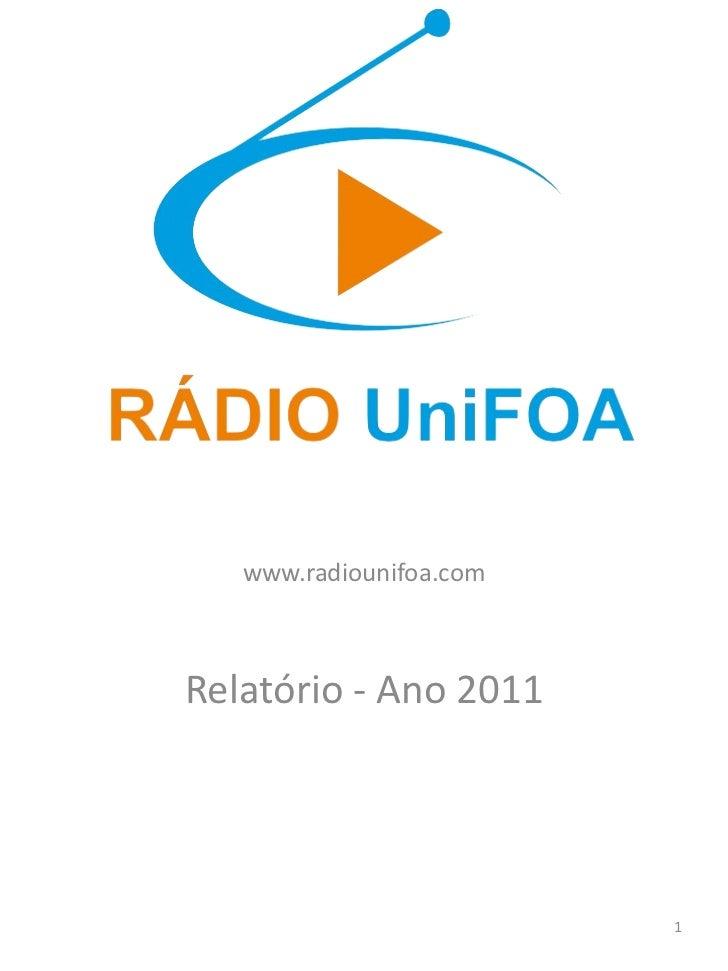 www.radiounifoa.com Relatório - Ano 2011