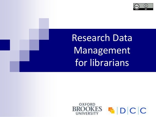 Research DataManagementfor librarians