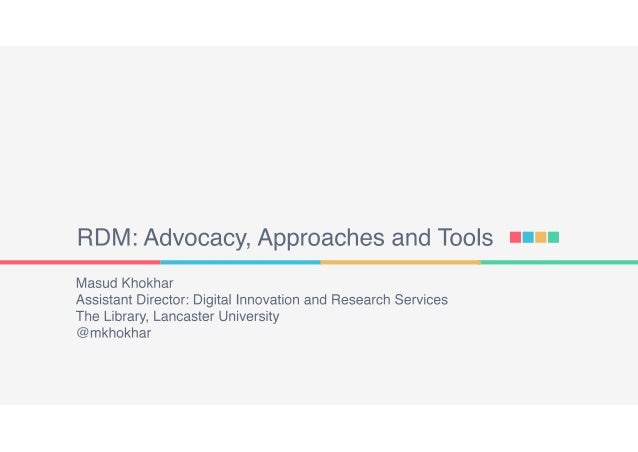 RDM: Advocacy, Approaches and Tools