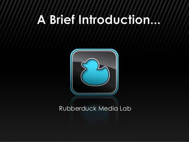 Rubberduck Media Lab